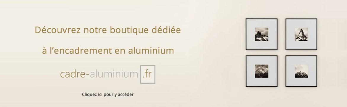 Ouverture Cadre aluminium